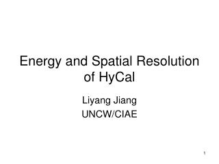 Energy and Spatial Resolution of HyCal