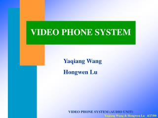 VIDEO PHONE SYSTEM