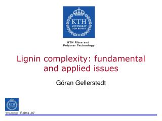 Lignin complexity: fundamental and applied issues
