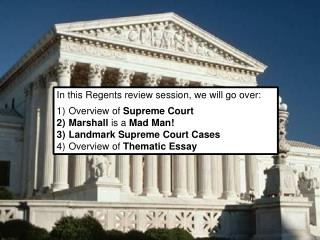 In this Regents review session, we will go over: Overview of  Supreme Court