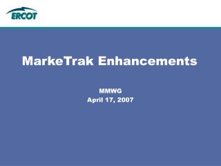 MarkeTrak Enhancements