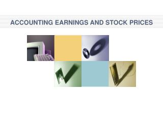 ACCOUNTING EARNINGS AND STOCK PRICES