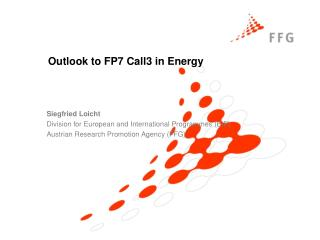 Outlook to FP7 Call3 in Energy