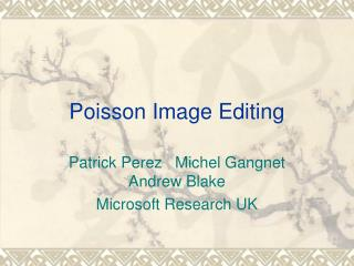 Poisson Image Editing