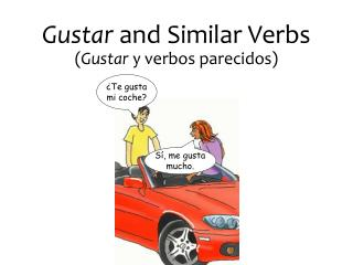 Gustar and Similar Verbs