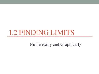 1.2 Finding Limits