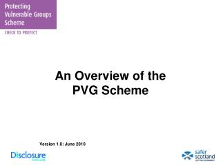 An Overview of the  PVG Scheme Version 1.0: June 2010