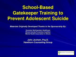School-Based Gatekeeper Training to Prevent Adolescent Suicide