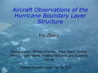 Aircraft Observations of the Hurricane Boundary Layer Structure