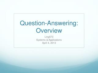 Question-Answering: Overview