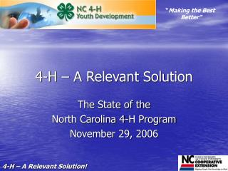 4-H – A Relevant Solution