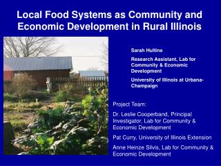 Local Food Systems as Community and Economic Development in Rural Illinois
