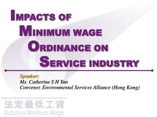 I MPACTS OF M INIMUM WAGE  O RDINANCE ON  S ERVICE INDUSTRY