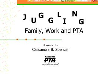 Family, Work and PTA