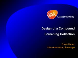 Design of a Compound Screening Collection