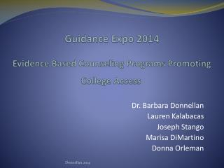 Guidance Expo 2014 Evidence Based Counseling Programs Promoting College Access