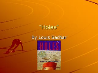 """Holes"""