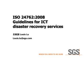 ISO 24762:2008 Guidelines for  ICT disaster recovery services