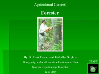 Agricultural Careers Forester