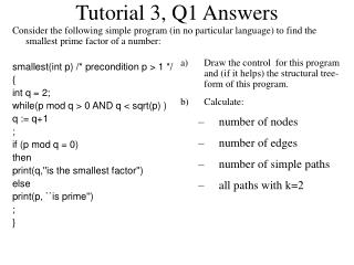 Tutorial  3 , Q1 Answers