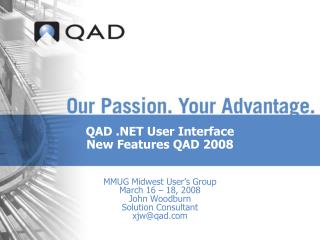 QAD .NET User Interface New Features QAD 2008