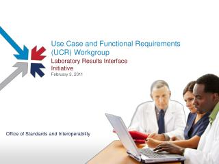 Use Case and Functional Requirements (UCR) Workgroup