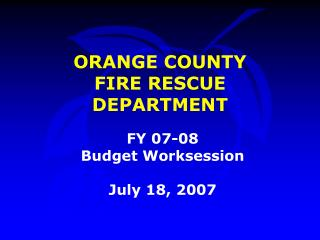 ORANGE COUNTY  FIRE RESCUE DEPARTMENT