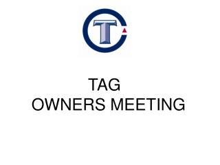 TAG OWNERS MEETING