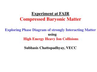 Experiment at FAIR Compressed Baryonic Matter
