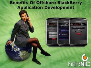 Benefits Of Offshore BlackBerry Application Development