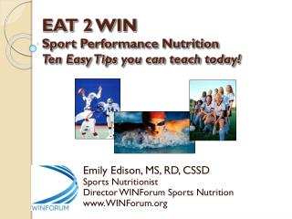 EAT 2 WIN Sport Performance Nutrition Ten Easy Tips you can teach today!