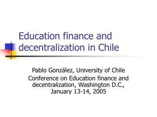 Education finance and decentralization in Chile