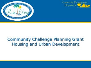 Community Challenge Planning Grant Housing and Urban Development