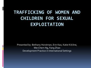 Trafficking of women and children for sexual exploitation