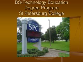 BS-Technology Education Degree Program St Petersburg College