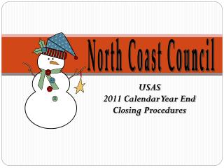 USAS  2011 Calendar Year End  Closing Procedures