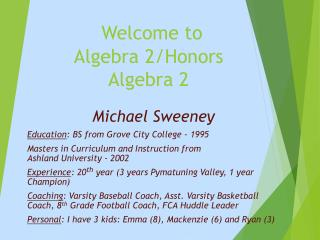 Welcome to  Algebra 2/Honors Algebra 2