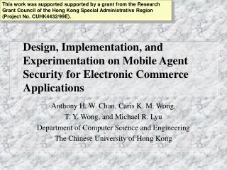 Anthony H. W. Chan, Caris K. M. Wong, T. Y. Wong, and Michael R. Lyu