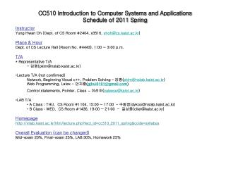CC510 Introduction to Computer Systems and Applications Schedule of 2011 Spring