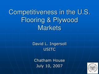 Competitiveness in the U.S. Flooring & Plywood Markets