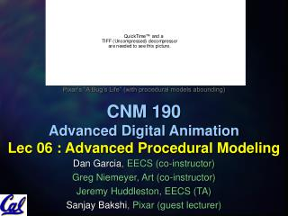 CNM 190 Advanced Digital Animation Lec 06 : Advanced Procedural Modeling