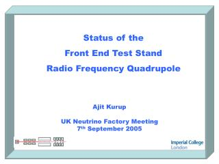 Status of the  Front End Test Stand Radio Frequency Quadrupole