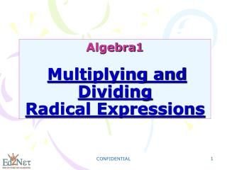 Algebra1 Multiplying and Dividing Radical Expressions