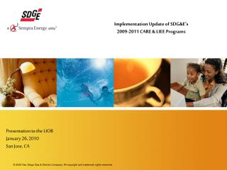 Implementation Update of SDG&E's 2009-2011 CARE & LIEE Programs
