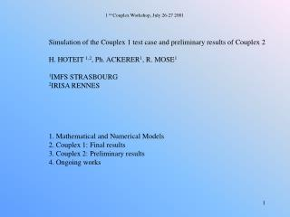 1  rst  Couplex Workshop,  July 26-27 2001