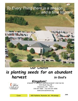 Our  Church is planting seeds for an abundant harvest in God's Kingdom!