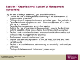 Session 1 Organisational Context of Management Accounting