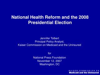 National Health Reform and the 2008 Presidential Election