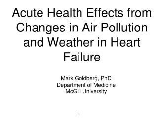 Acute Health Effects from Changes in Air Pollution and Weather in Heart Failure