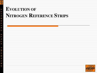E VOLUTION OF  N ITROGEN  R EFERENCE  S TRIPS